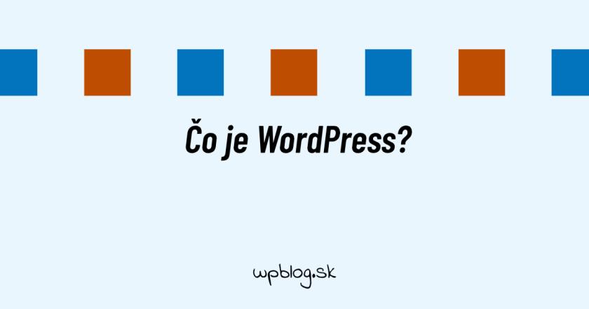 Čo je WordPress
