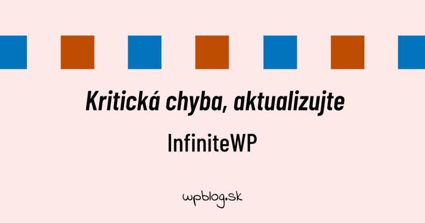 Kritická chyba v InfiniteWP