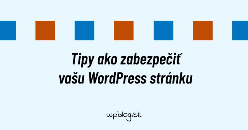 Ako zabezpečiť WordPress