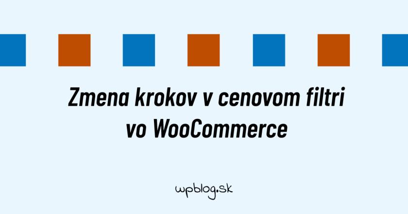 Zmena krokov v cenovom filtri vo WooCommerce